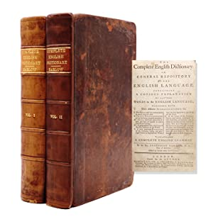 The Complete English Dictionary or, general repository of the English language. Containing A Copi...