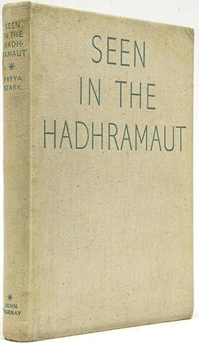 Seen in the Hadhramaut: Stark, Freya