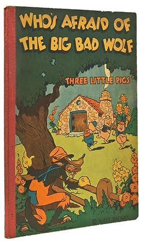 Who's Afraid of the Big Bad Wolf.: Disney, Walt)