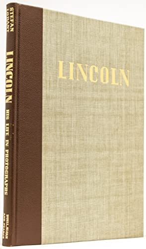 Lincoln, His Life in Photographs
