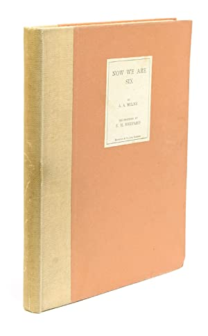Now We Are Six By Milne A A Signed Abebooks