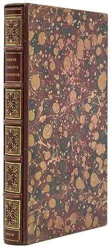 The XII Books of Marcus Aurelius Antoninus: Aurelius, Marcus