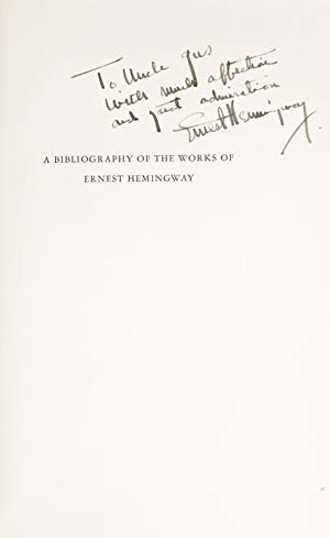 A Bibliography of the Works of Ernest Hemingway: Hemingway, Ernest) Cohn, Louis Henry