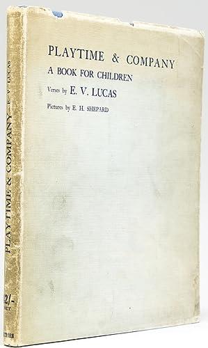 Playtime & Company. A Book for Children: Lucas, E.V.