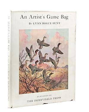 An Artist's Game Bag: Hunt, Lynn Bogue