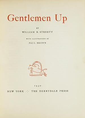 Gentlemen Up: Streett, William B.