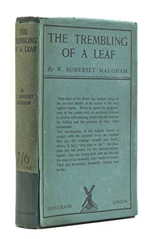 The Trembling of a Leaf. Little Stories: Maugham, William Somerset