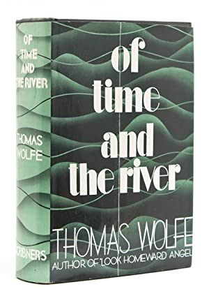Of Time and the River. A Legend of Man's Hunger in His Youth