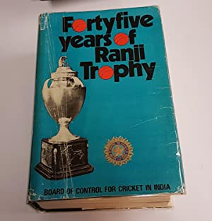 Forty-five Years Of Ranji Trophy - Volume: Board of Control