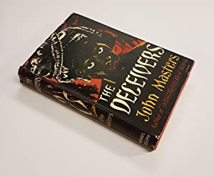 The Deceivers ***Signed by Author***: Masters, John; Rudland