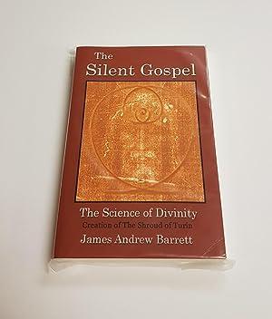 The Silent Gospel - The Science of: Andrew Barrett, James