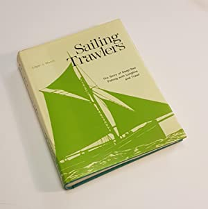 Sailing Trawlers - The Story of Deep-Sea: March, Edgar J