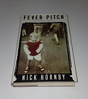 Fever Pitch - A Fan's Life: Hornby, Nick
