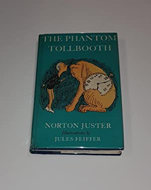 The Phantom Tollbooth: Juster, Norton; Feiffer,