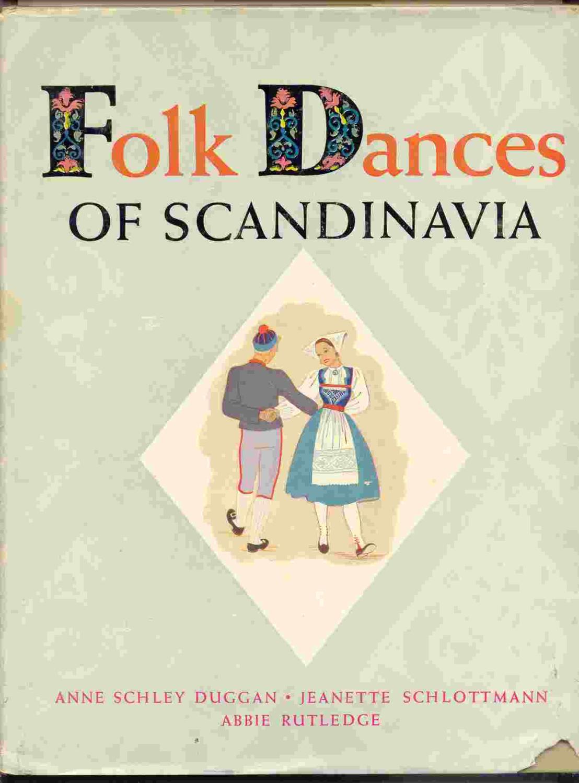 Folk Dances of Scandinavia: Duggan, Schlottmann, & Rutledge