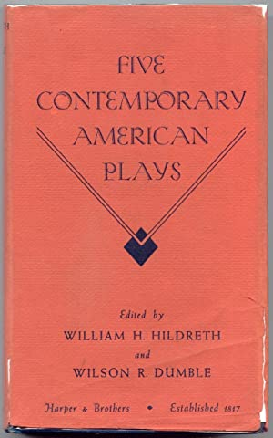 Five Contemporary American Plays: Hildreth, William H.