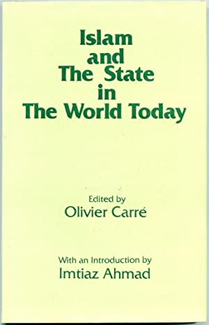 Islam and The State in The World: Carre, Olivier [editor]
