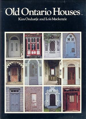 Old Ontario Houses: Ondaatje, Kim &