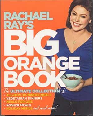 Rachel Ray's Big Orange Book: Ray, Rachel