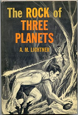 The Rock of Three Planets: Lightner, A. M.