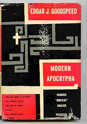 "Modern Apocrypha; Famous ""Biblical"" Hoaxes: Goodspeed, Edgar J."