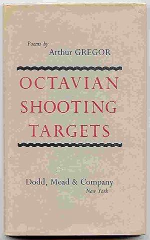 Octavian Shooting Targets: Gregor, Arthur