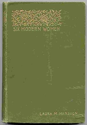 Six Modern Women; Psychological Sketches: Hansson, Laura M.