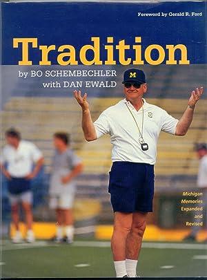 Tradition: Schembechler, Bo &