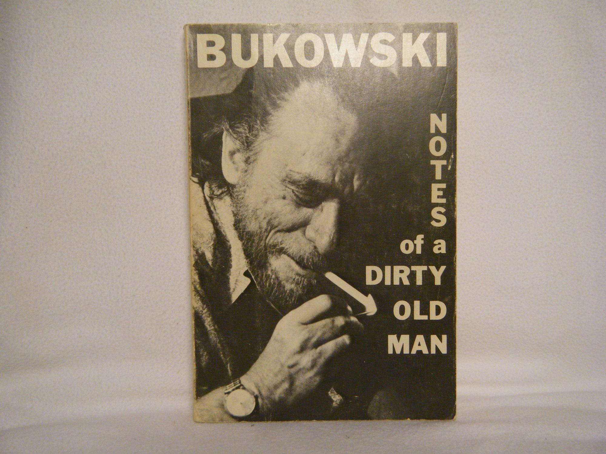 Notes of a Dirty Old Man Bukowski, Charles