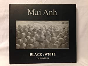 Mai Anh Black & White Oil Paintings: Mai Anh