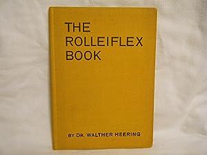 The Rolleiflex Book A Handbook for Rolleiflex: Heering, Dr. Walther