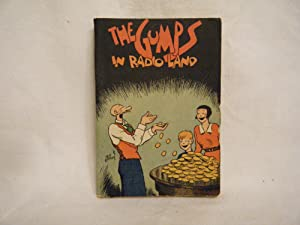 The Gumps in Radio Land Andy Gump and the Chest of Gold