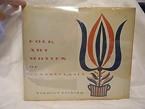 Folk Art Motifs of Pennsylvania: Lichten, Frances