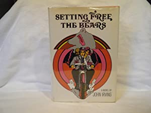 Setting Free the Bears: Irving, John