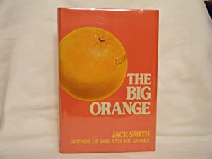 The Big Orange: Smith, Jack Clifford
