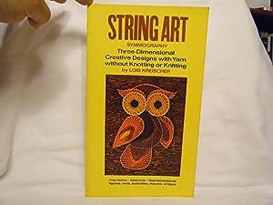 String Art Symmography, Three-Dimentional Creative Designs with: Kreischer, Lois