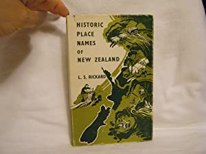 Historic Place Names of New Zealand: Rickard, L. S.