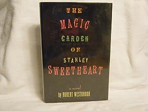 The Magic Garden of Stanley Sweetheart: Westbrook, Robert