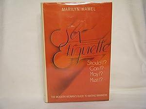 Sex Etiquette: Hamel, Marilyn