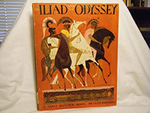 The Iliad and the Odyssey The Heroic: Watson, Jane Werner