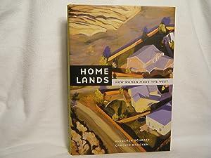 Home Lands How Women Made the West: Scharff, Virginia &