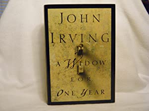 A WIDOW FOR ONE YEAR A Novel: Irving, John