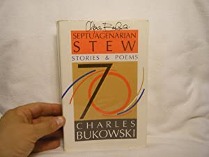 Septuagenarian Stew Stories and Poems: Bukowski, Charles