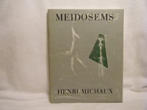 Meidosems Poems and Lithographs: Michaux, Henri &