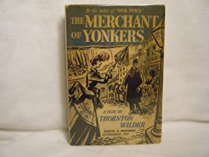 The Merchant of Yonkers: Wilder, Thornton