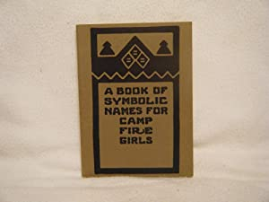 A Book of Symbolic Names for Camp: Gulick, Charlotte