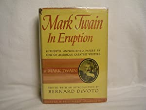 Mark Twain in Eruption Hitherto Unpublished Papers: Twain, Mark