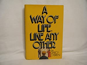 A Way of Life, Like Any Other: O'Brien, Darcy