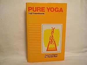 Pure Yoga: Pranavananda, Yogi &