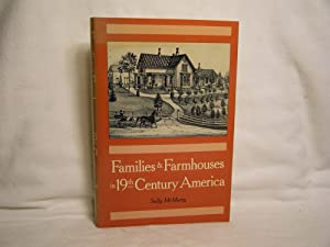 Families and Farmhouses in Nineteenth-Century America Vernacular: McMurry, Sally